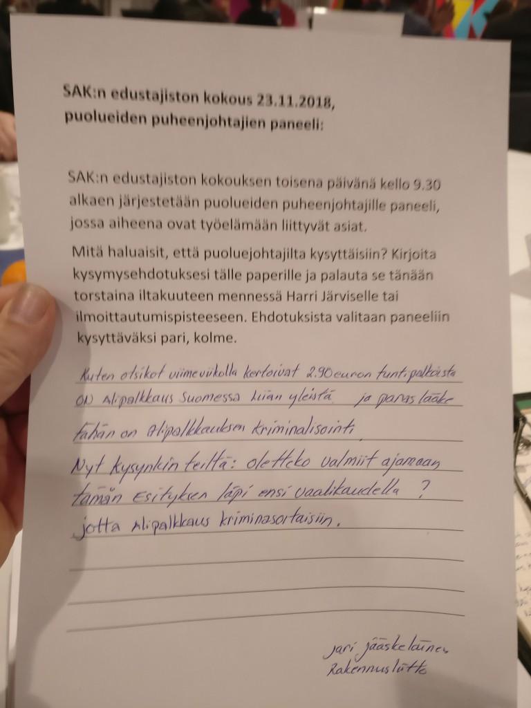Ketä teistä ajaa tulevalla hallituskaudella alipalkkauksen kriminalisoiinin lakiin? Antti Rinne, Li Andersson, Pekka Haavisto ilmaisivat asian selvästi, että kyllä.